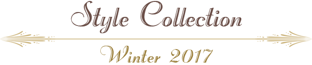 Winter 2017 Style Collection